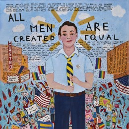 Harvey Milk,  All Men Are Created Equal, 2012